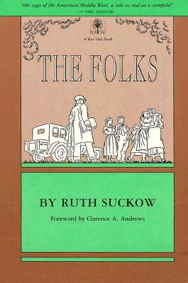 The Folks - Suckow, Ruth, and Andrews, Clarence A (Foreword by)