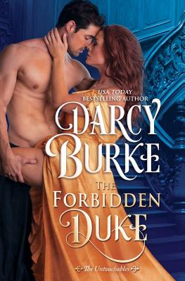 The Forbidden Duke - Burke, Darcy