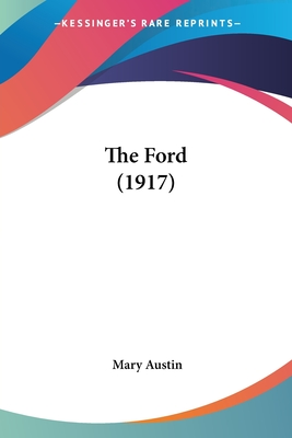 The Ford (1917) - Austin, Mary