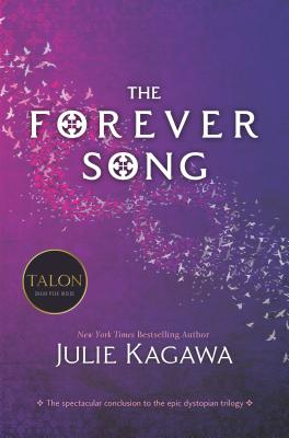 The Forever Song - Kagawa, Julie