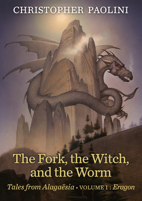 The Fork, the Witch, and the Worm: Volume 1, Eragon - Paolini, Christopher
