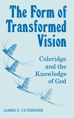 The Form of Transformed Vision - Cutsinger, James S