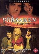 The Forsaken: Desert Vampires