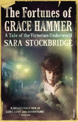 The Fortunes of Grace Hammer - Stockbridge, Sara