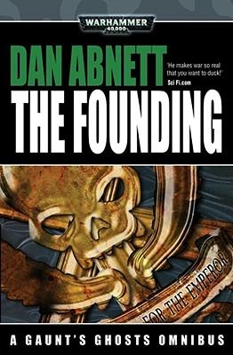 The Founding - Abnett, Dan