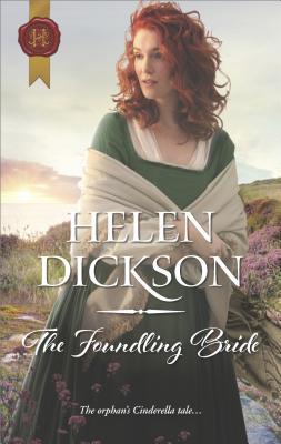 The Foundling Bride - Dickson, Helen