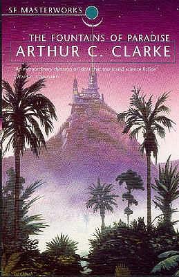 The Fountains of Paradise - Clarke, Arthur C.