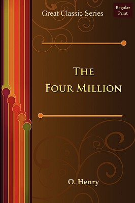 The Four Million - O Henry, Henry