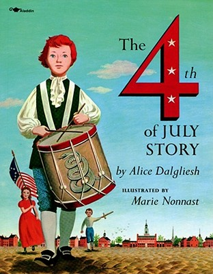 The Fourth of July Story - Dalgliesh, Alice