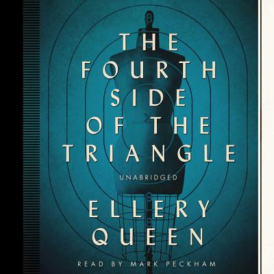 The Fourth Side of the Triangle - Queen, Ellery