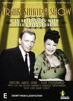 The Frank Sinatra Show: With Ella Fitzgerald