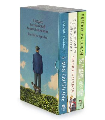 The Fredrik Backman Collection: A Man Called Ove, My Grandmother Asked Me to Tell You She's Sorry, and Britt-Marie Was Here - Backman, Fredrik