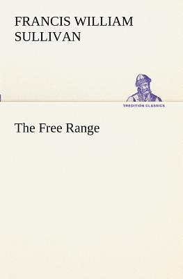 The Free Range - Sullivan, Francis William