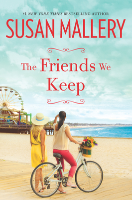 The Friends We Keep - Mallery, Susan
