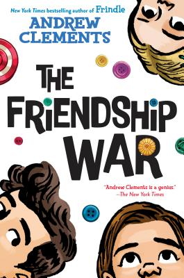 The Friendship War - Clements, Andrew