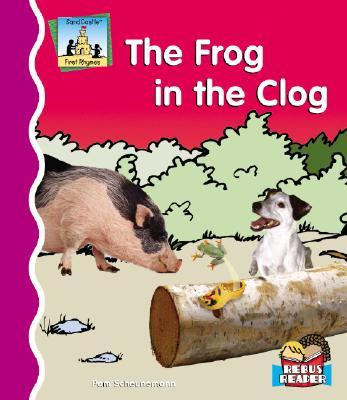 The Frog in the Clog - Scheunemann, Pam