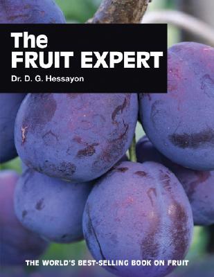 The Fruit Expert - Hessayon, D G