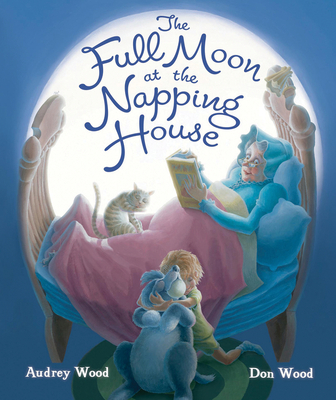 The Full Moon at the Napping House - Wood, Audrey