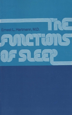 The Functions of Sleep - Hartmann, Ernest L