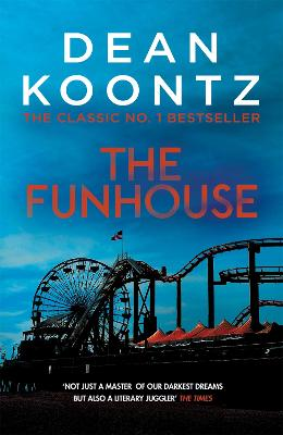 The Funhouse - Koontz, Dean