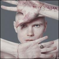 The Future Embrace - Billy Corgan
