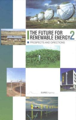 The Future for Renewable Energy 2: Prospects and Directions - Eurec Agency