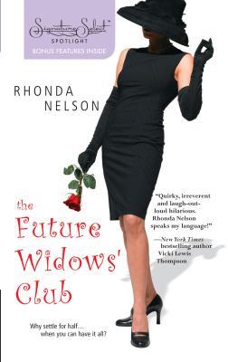 The Future Widows' Club - Nelson, Rhonda
