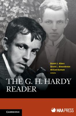 The G. H. Hardy Reader - Albers, Donald J. (Editor), and Alexanderson, Gerald L. (Editor), and Dunham, William (Editor)