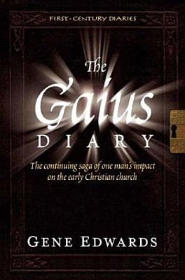 The Gaius Diary - Edwards, Gene