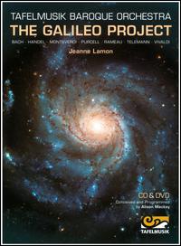 The Galileo Project - Shaun Smyth; Tafelmusik Baroque Orchestra; Jeanne Lamon (conductor)