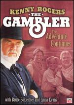 The Gambler: The Adventure Continues - Dick Lowry