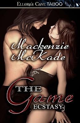 The Game - Ecstasy - McKade, MacKenzie
