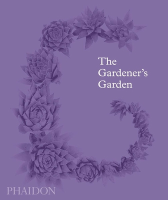 The Gardener's Garden: MIDI Format - Musgrave, Toby, and Chivers, Ruth, and Cox, Madison (Introduction by)