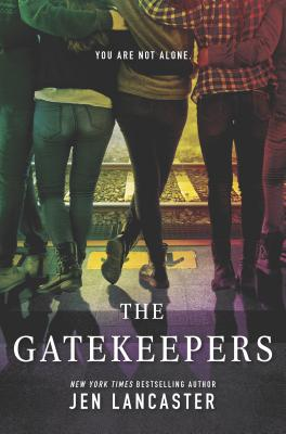 The Gatekeepers - Lancaster, Jen
