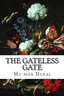The Gateless Gate - Hukai, Mu-Mon