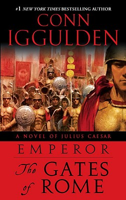The Gates of Rome - Iggulden, Conn