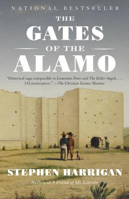 The Gates of the Alamo - Harrigan, Stephen