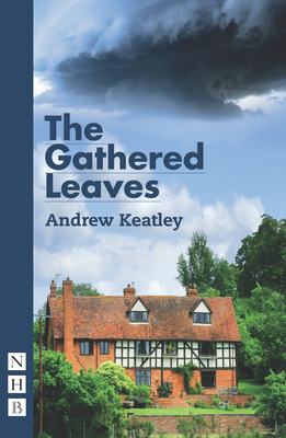 The Gathered Leaves - Keatley, Andrew