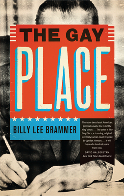 The Gay Place - Brammer, Billy Lee