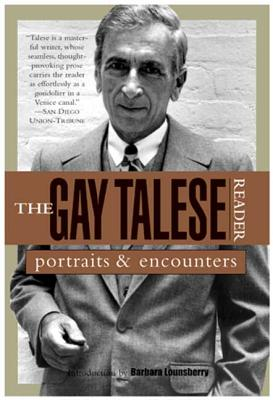 The Gay Talese Reader: Portraits and Encounters - Talese, Gay, Professor