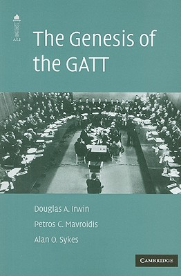 The Genesis of the GATT - Irwin, Douglas a