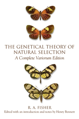 The Genetical Theory of Natural Selection: A Complete Variorum Edition - Fisher, R A