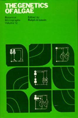 The Genetics of Algae - Lewin, Ralph A. (Editor)
