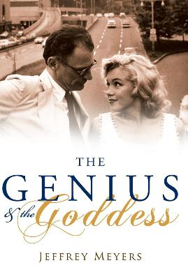 The Genius and the Goddess - Meyers, Jeffrey