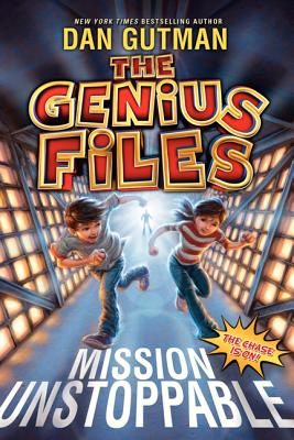 The Genius Files: Mission Unstoppable - Gutman, Dan
