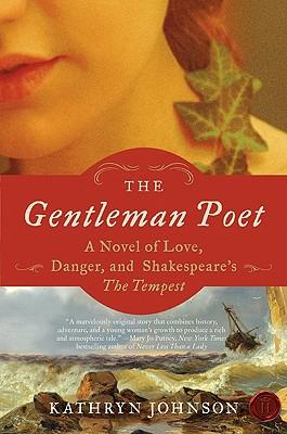 The Gentleman Poet - Johnson, Kathryn, Professor