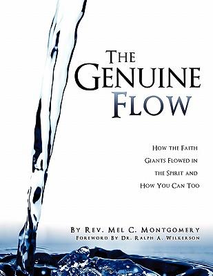 The Genuine Flow - Montgomery, Rev Mel C