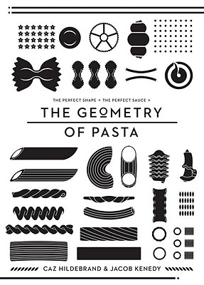 The Geometry of Pasta - Hildebrand, Caz