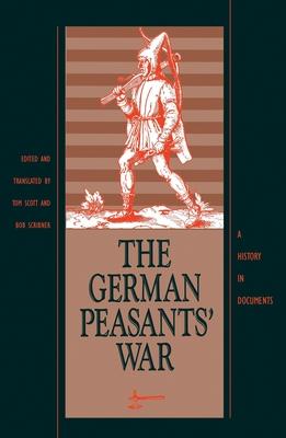 The German Peasants' War - Scott, Tom