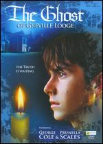 The Ghost of Greville Lodge - Niall Johnson